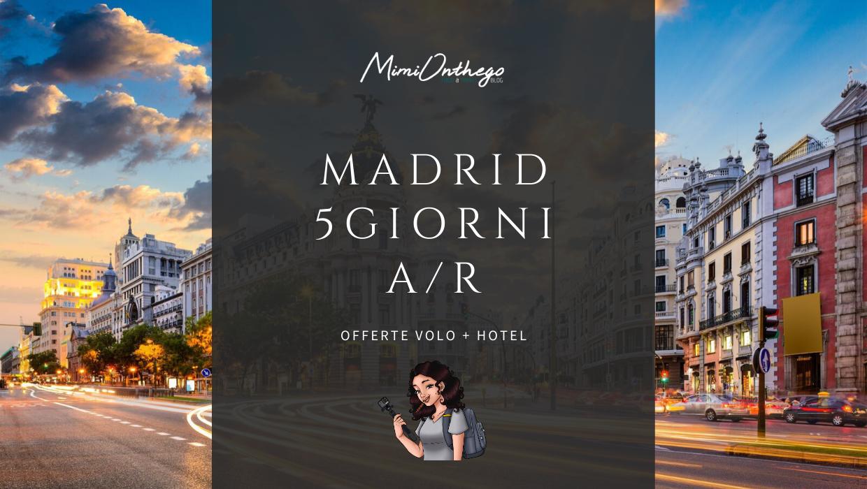 madrid-offerta-volo+hotel